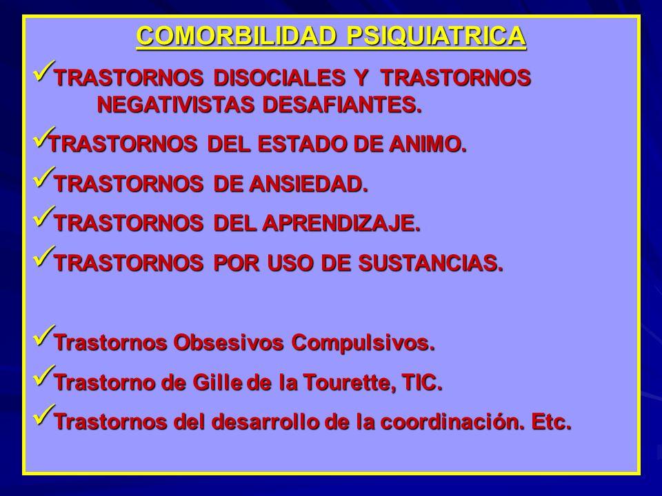 TRASTORNOS DISOCIALES TRASTORNOS DESAFIANTES OPOSICIONISTAS 40-70% de TDAH TND y BIDIRECCION 40-60% de TND y TD ADHD