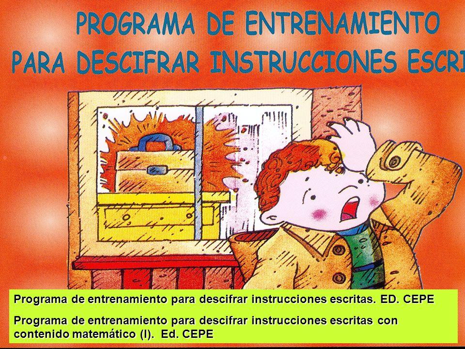 Programa de entrenamiento para descifrar instrucciones escritas. ED. CEPE Programa de entrenamiento para descifrar instrucciones escritas con contenid