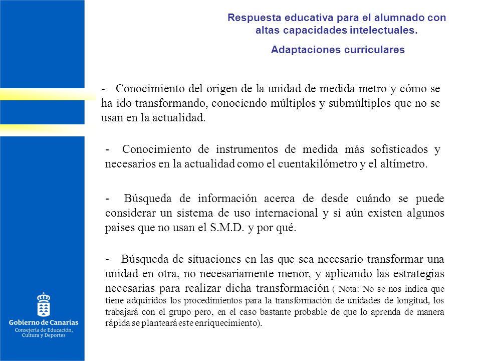Respuesta educativa para el alumnado con altas capacidades intelectuales. Adaptaciones curriculares - Conocimiento del origen de la unidad de medida m