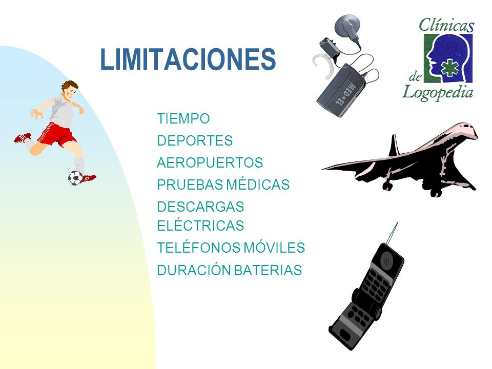LIMITACIONES TIEMPO DEPORTES AEROPUERTOS PRUEBAS MÉDICAS DESCARGAS ELÉCTRICAS TELÉFONOS MÓVILES DURACIÓN BATERIAS