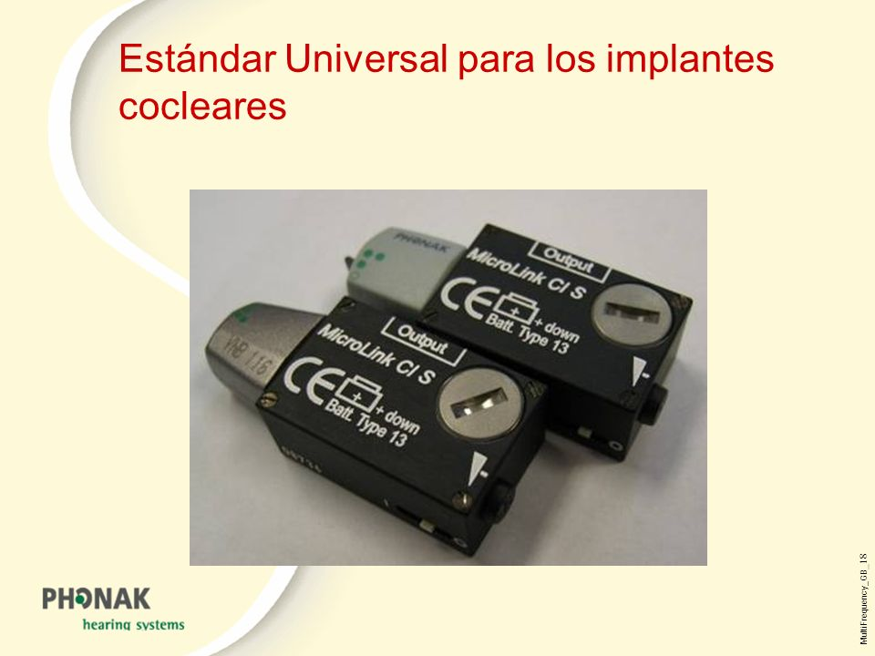 MultiFrequency_GB _18 Estándar Universal para los implantes cocleares