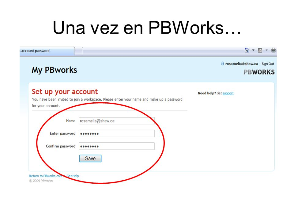 Una vez en PBWorks…