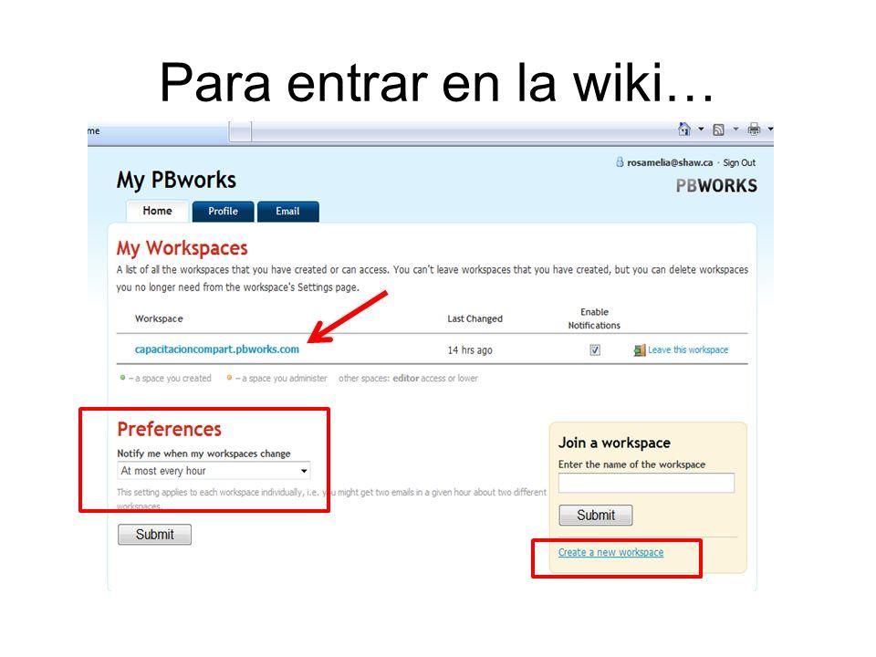 Para entrar en la wiki…