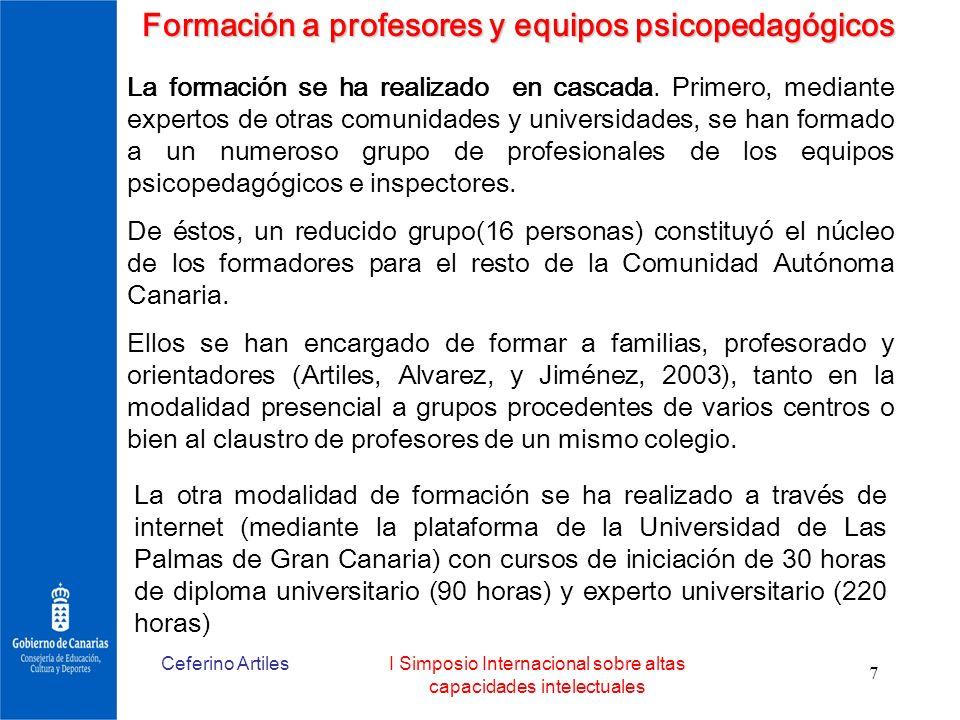Ceferino ArtilesI Simposio Internacional sobre altas capacidades intelectuales 7 Formación a profesores y equipos psicopedagógicos La formación se ha