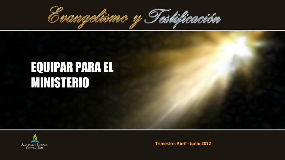 EQUIPAR PARA EL MINISTERIO