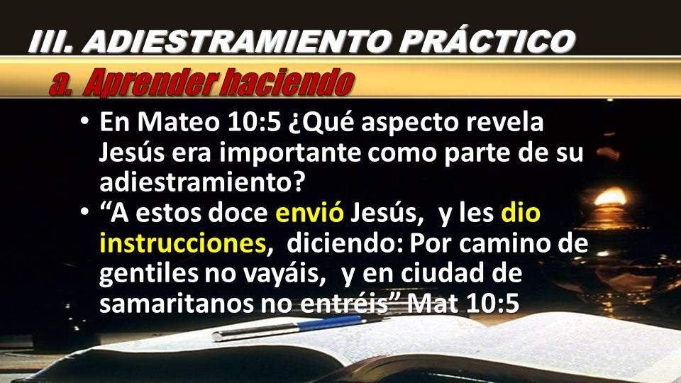 En Mateo 10:5 ¿Qué aspecto revela Jesús era importante como parte de su adiestramiento.