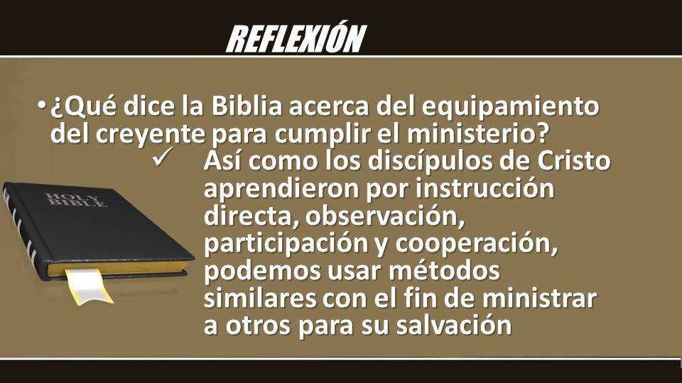 ¿Qué dice la Biblia acerca del equipamiento del creyente para cumplir el ministerio.