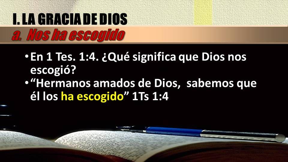 La elección de Dios es que toda la humanidad sea salva (1 Tim.