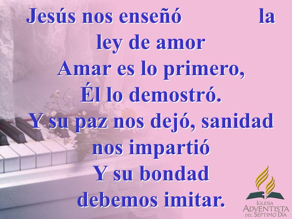 Amarás a Dios de corazón, Y a tu hermano la vida entregarás.