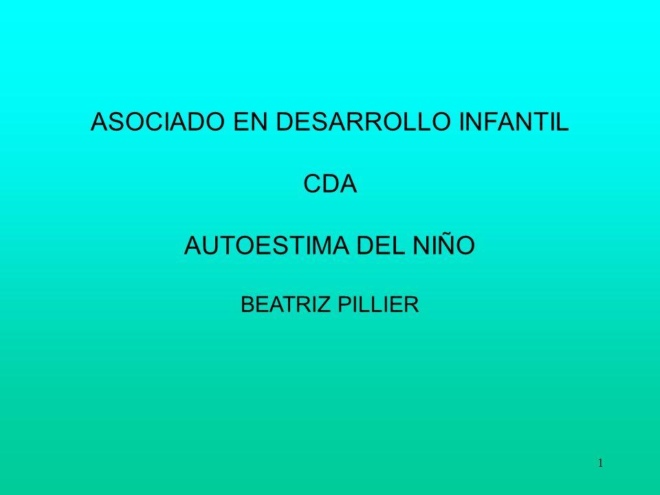 1 ASOCIADO EN DESARROLLO INFANTIL CDA AUTOESTIMA DEL NIÑO BEATRIZ PILLIER