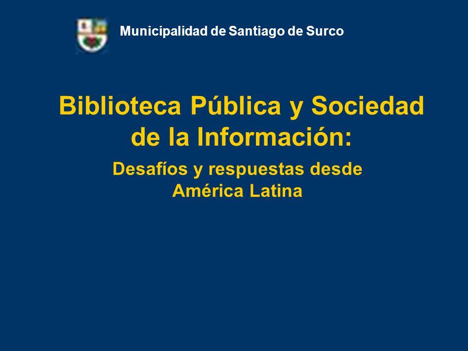 Ciudadanos de la Sociedad de la Información: Alexander Mendoza Francia Municipalidad de Santiago de Surco Alfabetización informática en adultos y adultos mayores