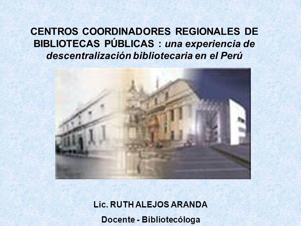 1.CENTROS COORDINADORES REGIONALES DESCENTRALIZACIÓN 2.