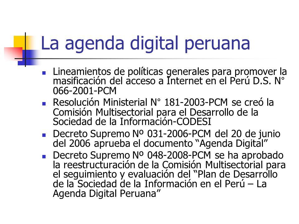 La agenda digital peruana Lineamientos de políticas generales para promover la masificación del acceso a Internet en el Perú D.S. N° 066-2001-PCM Reso