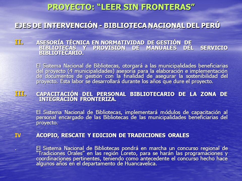 EJES DE INTERVENCIÓN - BIBLIOTECA NACIONAL DEL PERÚ II. ASESORÍA TÉCNICA EN NORMATIVIDAD DE GESTIÓN DE BIBLIOTECAS Y PROVISIÓN DE MANUALES DEL SERVICI