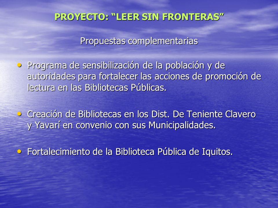 Propuestas complementarias Programa de sensibilización de la población y de autoridades para fortalecer las acciones de promoción de lectura en las Bi