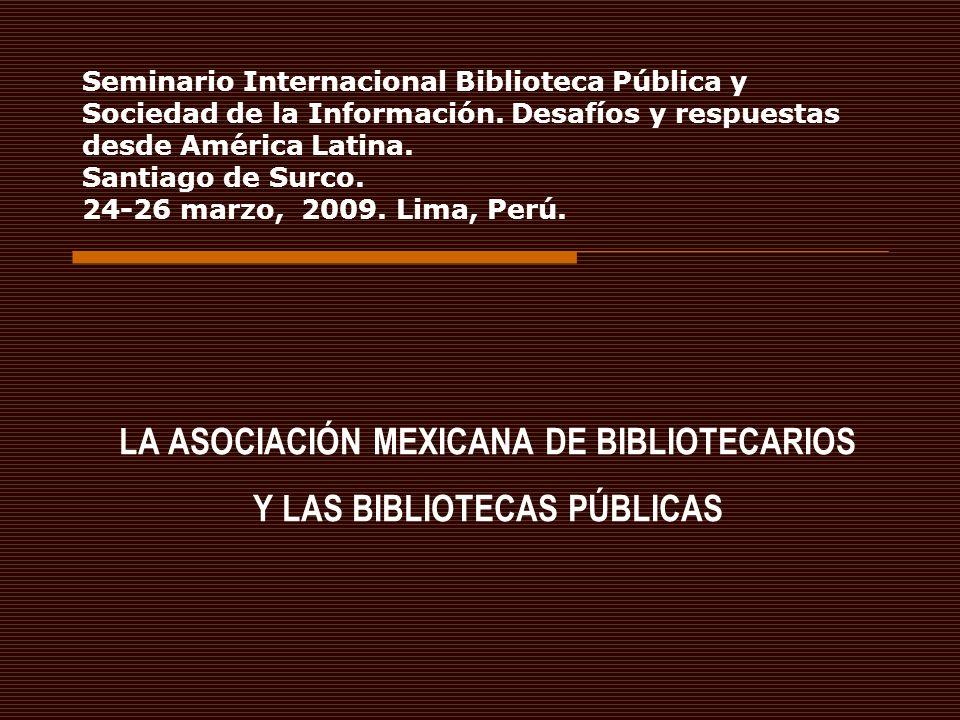 Seminario Internacional Biblioteca Pública y Sociedad de la Información. Desafíos y respuestas desde América Latina. Santiago de Surco. 24-26 marzo, 2
