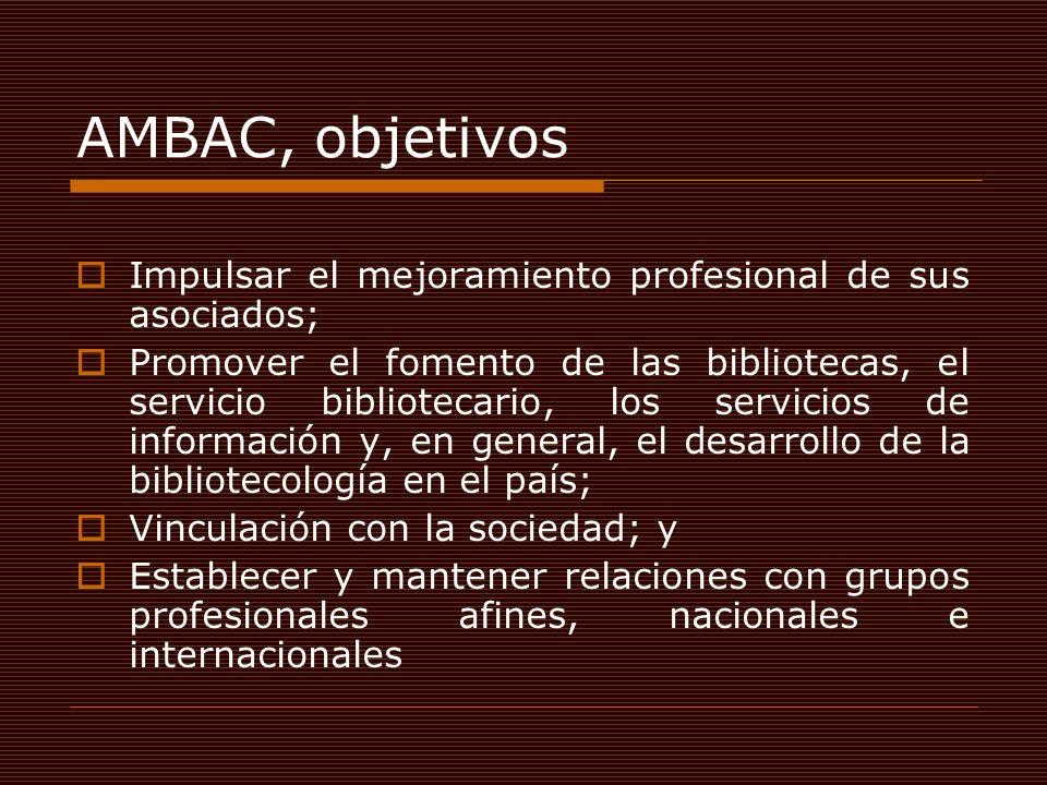 AMBAC, estructura Asamblea General.Totalidad de sus asociados Mesa Directiva.