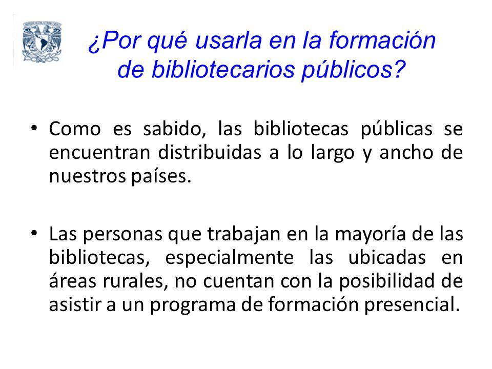 ¿Por qué usarla en la formación de bibliotecarios públicos.