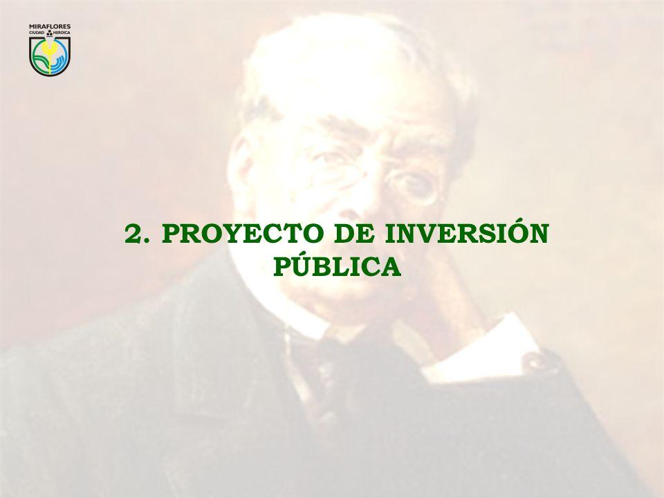 2. PROYECTO DE INVERSIÓN PÚBLICA