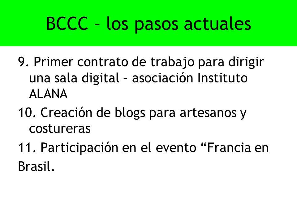 BCCC – los pasos actuales 9.