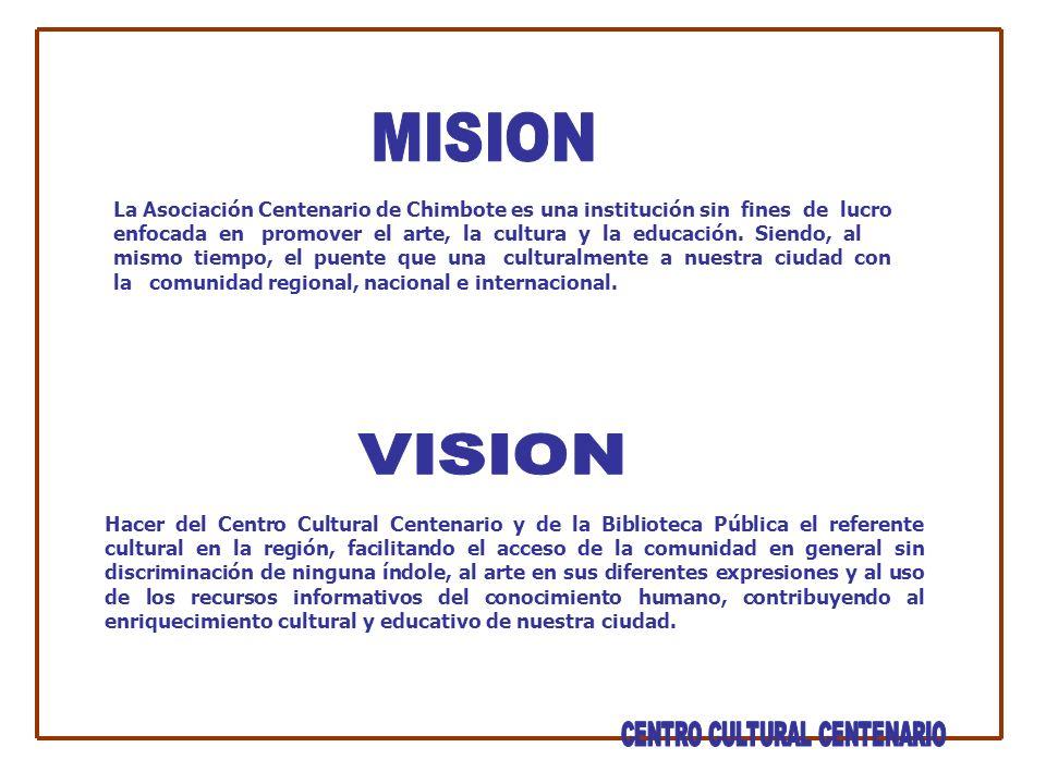 La Asociación Centenario de Chimbote es una institución sin fines de lucro enfocada en promover el arte, la cultura y la educación.