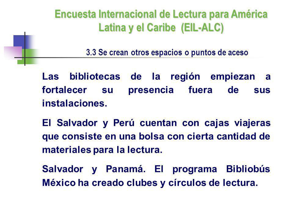 Las bibliotecas de la región empiezan a fortalecer su presencia fuera de sus instalaciones. El Salvador y Perú cuentan con cajas viajeras que consiste
