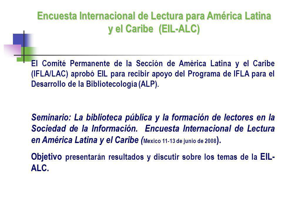 El Comité Permanente de la Sección de América Latina y el Caribe (IFLA/LAC) aprobó EIL para recibir apoyo del Programa de IFLA para el Desarrollo de l