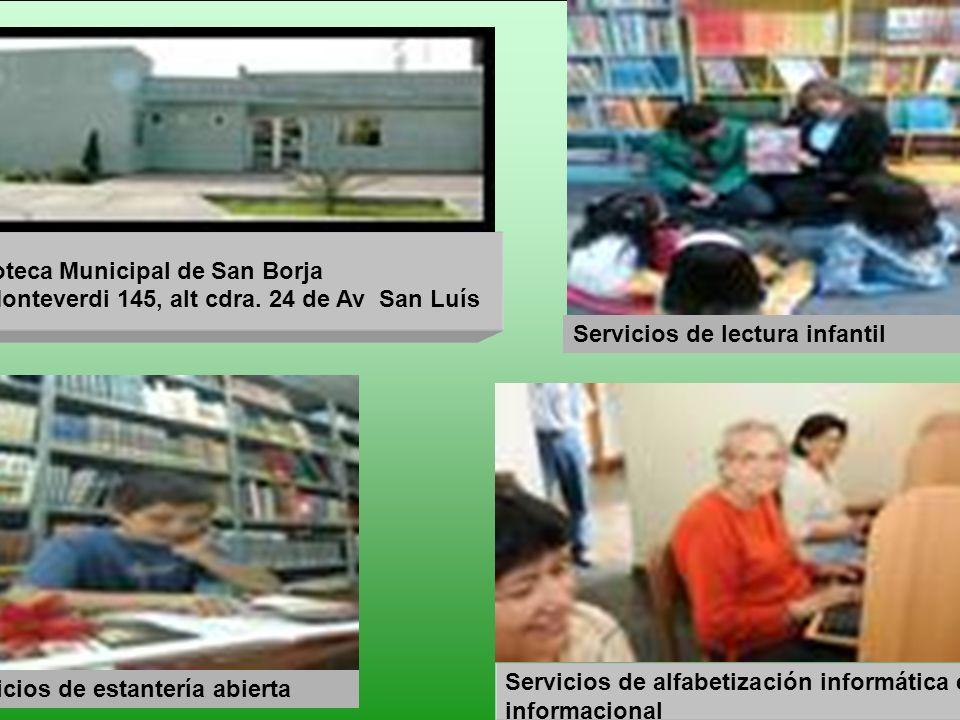Biblioteca Municipal de San Borja Ca. Monteverdi 145, alt cdra. 24 de Av San Luís Servicios de alfabetización informática e informacional Servicios de