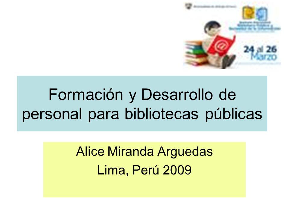 Las competencias que los bibliotecólogos de bibliotecas públicas deben adquirir, según Conabip (España, 2009), son: Capacitación y formación en auto-gestión organizativa y financiera gestión social, participativa y en conformación de redes de organizaciones sociales alfabetización informacional gestión cultural nuevas tecnologías de la información y la comunicación (TIC(s)).