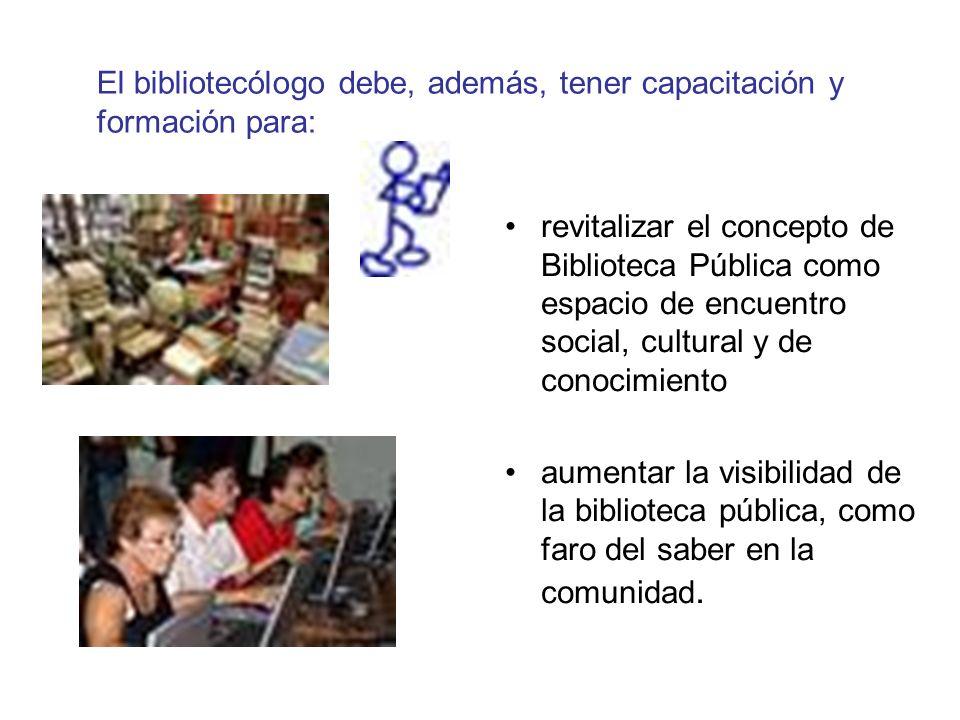 revitalizar el concepto de Biblioteca Pública como espacio de encuentro social, cultural y de conocimiento aumentar la visibilidad de la biblioteca pública, como faro del saber en la comunidad.