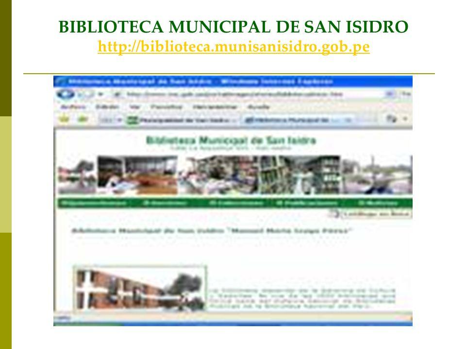 BIBLIOTECA MUNICIPAL DE SAN ISIDRO http://biblioteca.munisanisidro.gob.pe http://biblioteca.munisanisidro.gob.pe