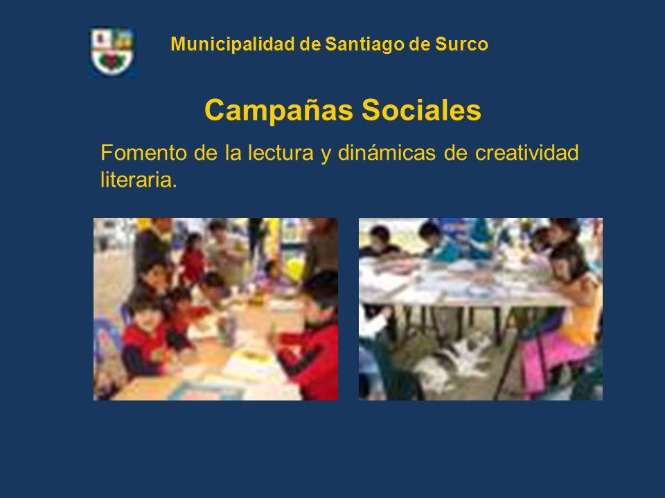 Fomento de la lectura y dinámicas de creatividad literaria. Campañas Sociales Municipalidad de Santiago de Surco