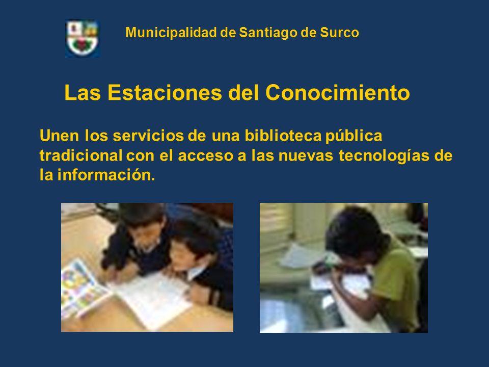 Unen los servicios de una biblioteca pública tradicional con el acceso a las nuevas tecnologías de la información. Las Estaciones del Conocimiento Mun