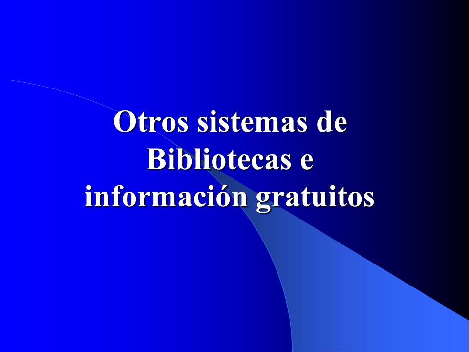 Otros sistemas de Bibliotecas e información gratuitos