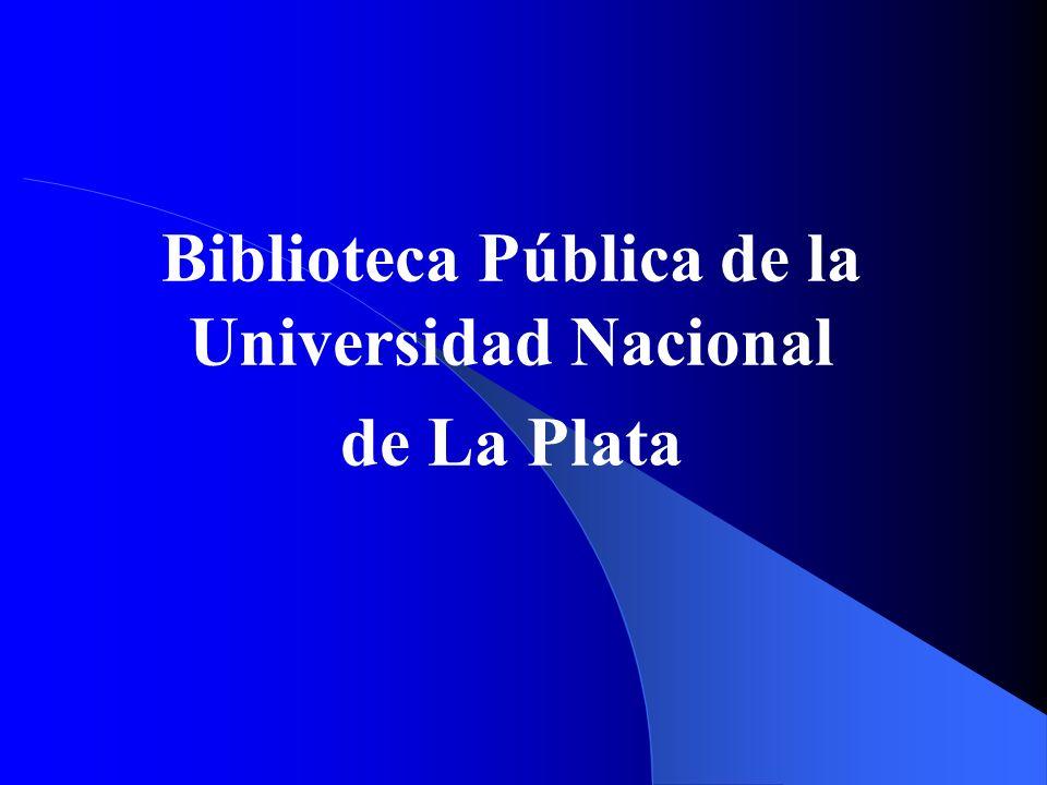 Biblioteca Pública de la Universidad Nacional de La Plata