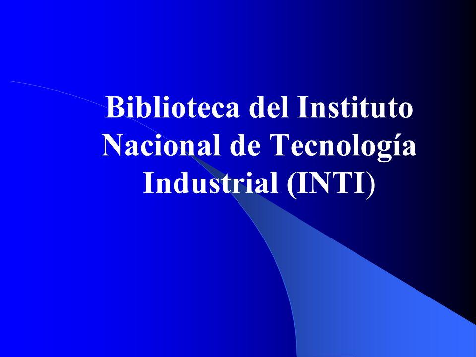 Biblioteca del Instituto Nacional de Tecnología Industrial (INTI)