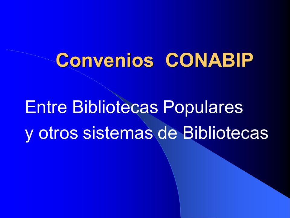 Convenios CONABIP Entre Bibliotecas Populares y otros sistemas de Bibliotecas