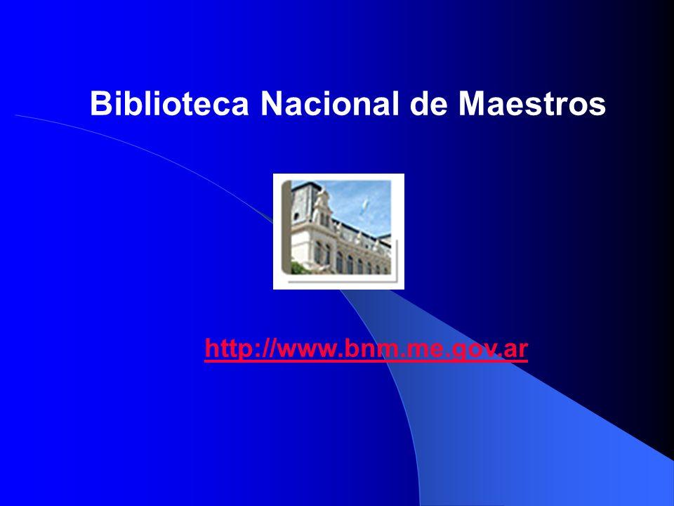 Biblioteca Nacional de Maestros http://www.bnm.me.gov.ar