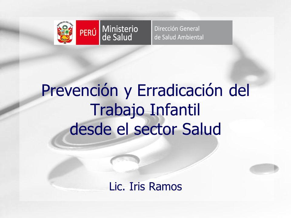Humongous Insurance Prevención y Erradicación del Trabajo Infantil desde el sector Salud Lic. Iris Ramos
