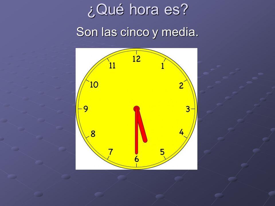 ¿Qué hora es? Son las diez y diez