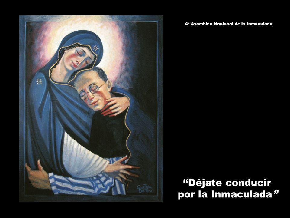 Déjate conducir por la Inmaculada 4ª Asamblea Nacional de la Inmaculada