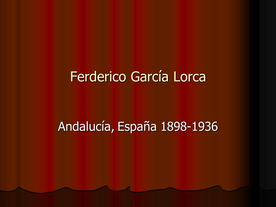 Ferderico García Lorca Andalucía, España 1898-1936