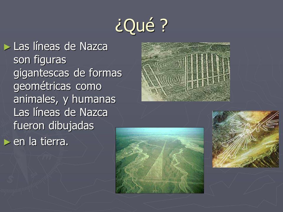 ¿Cuándo? Las líneas de Nazca se hicieron entre los años 550 y 650 d.C.