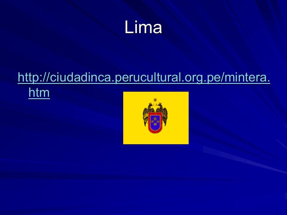 Lima http://ciudadinca.perucultural.org.pe/mintera.