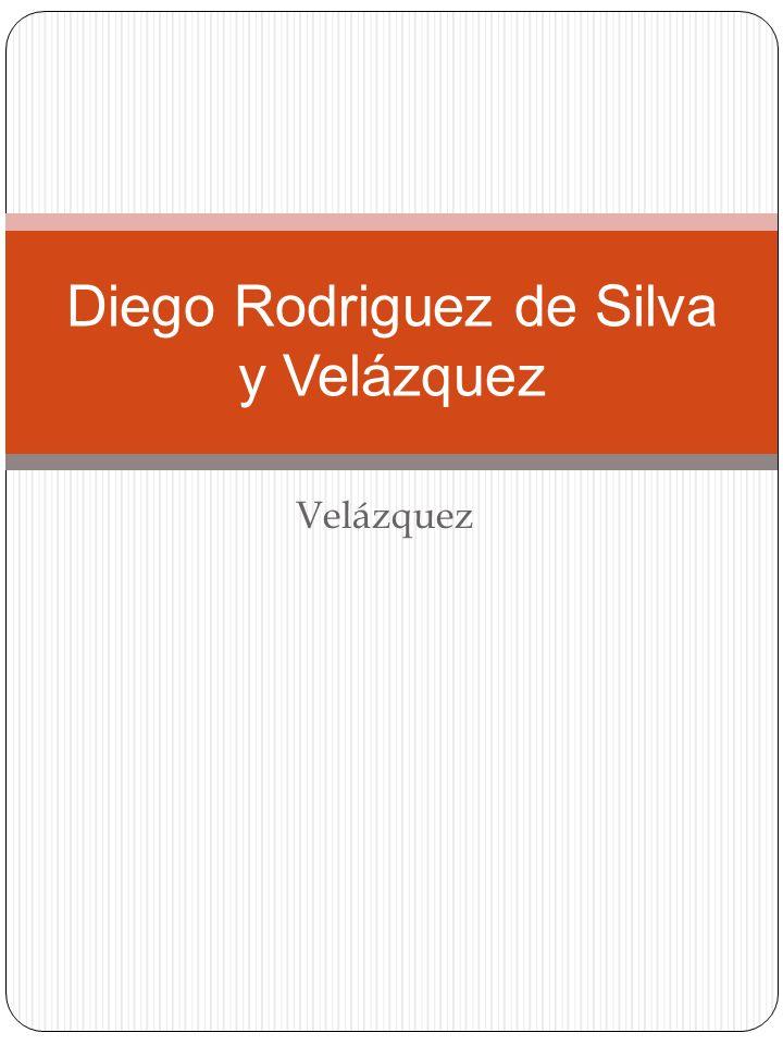 Velázquez Diego Rodriguez de Silva y Velázquez