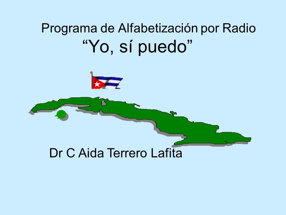 Programa de Alfabetización por Radio Yo, sí puedo Dr C Aida Terrero Lafita