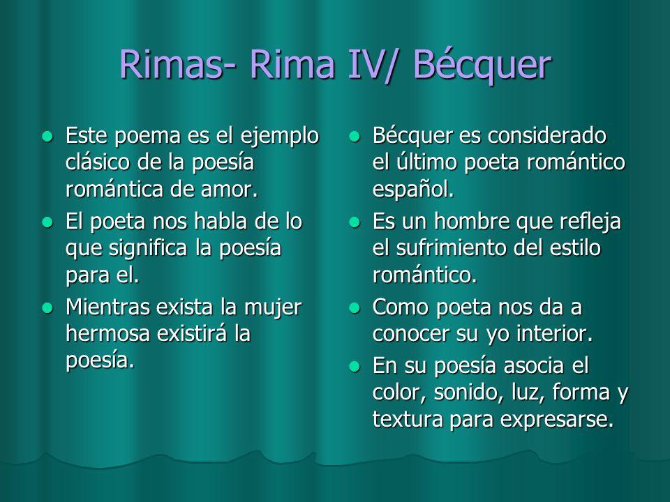 Rimas- Rima IV/ Bécquer Este poema es el ejemplo clásico de la poesía romántica de amor. Este poema es el ejemplo clásico de la poesía romántica de am