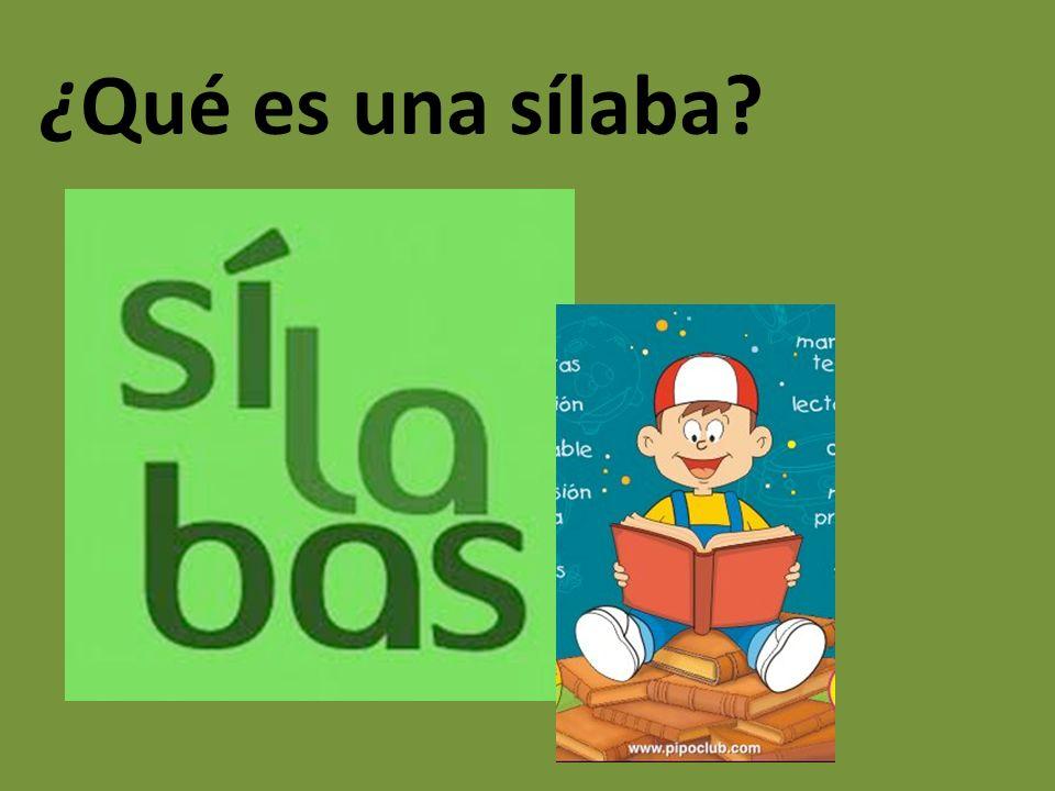 ¿Qué es una sílaba?