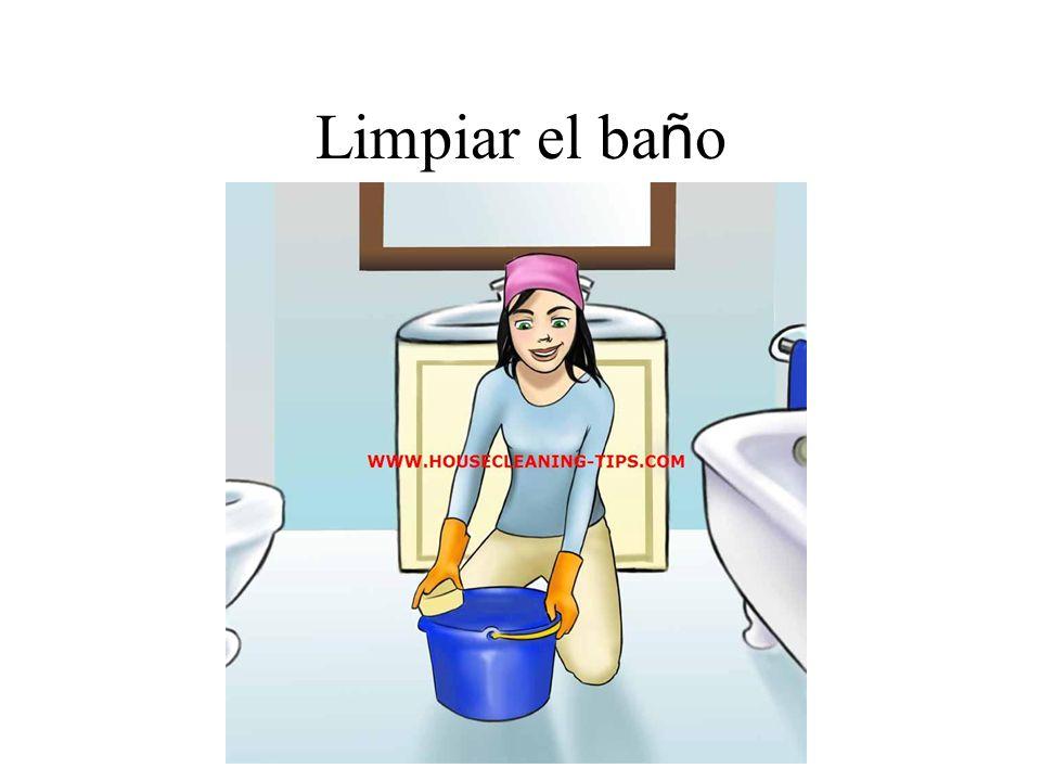 Limpiar el ba ñ o
