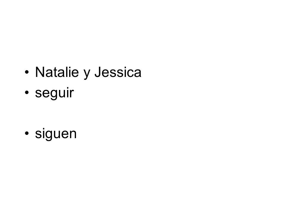Natalie y Jessica seguir siguen